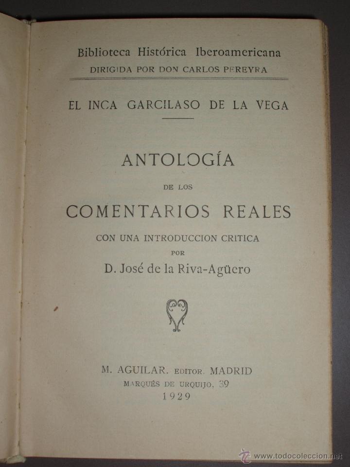 Libros antiguos: ANTOLOGÍA DE LOS COMENTARIOS REALES 1929 (GARCILASO DE LA VEGA) - Foto 2 - 50114966