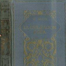 Libros antiguos: GLOTZ : LA CIVILIZACIÓN EGEA (1926). Lote 50157525