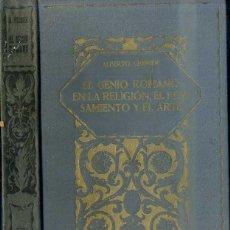 Libros antiguos: GRENIER : EL GENIO ROMANO EN LA RELIGIÓN, EL PENSAMIENTO Y EL ARTE (1927). Lote 50157541