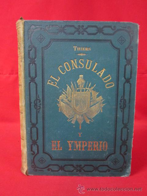HISTORIA DEL CONSULADO Y DEL IMPERIO, POR M.A. THIERS. 1879. TOMO TERCERO. (Libros antiguos (hasta 1936), raros y curiosos - Historia Antigua)