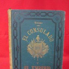 Libros antiguos: HISTORIA DEL CONSULADO Y DEL IMPERIO, POR M.A. THIERS. 1879. TOMO TERCERO.. Lote 50180767