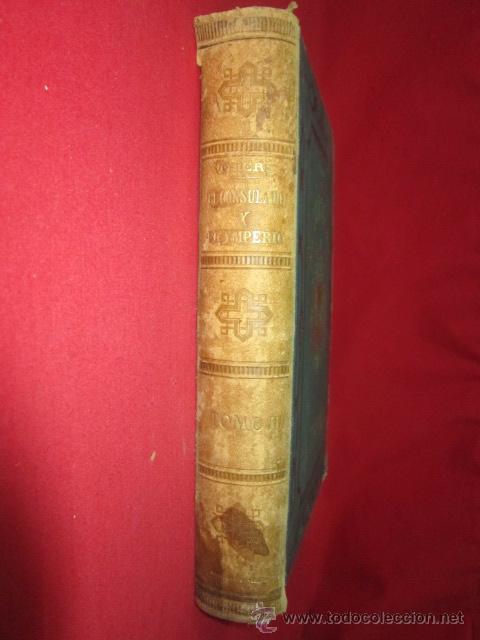 Libros antiguos: Historia del Consulado y del Imperio, por M.A. Thiers. 1879. Tomo Tercero. - Foto 2 - 50180767