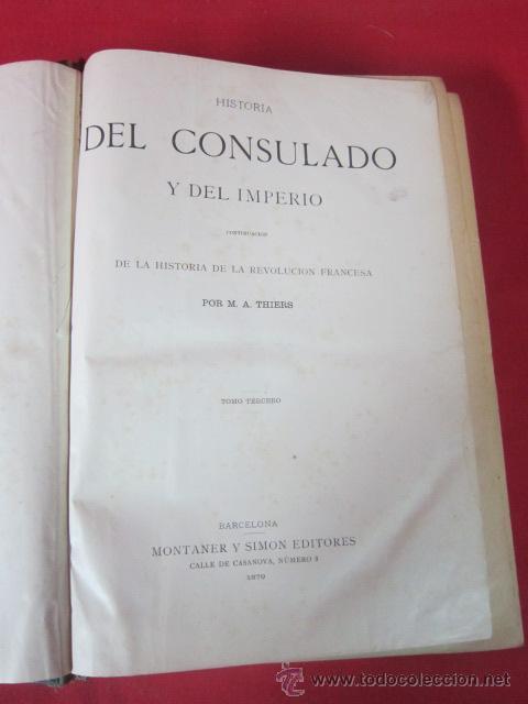 Libros antiguos: Historia del Consulado y del Imperio, por M.A. Thiers. 1879. Tomo Tercero. - Foto 3 - 50180767