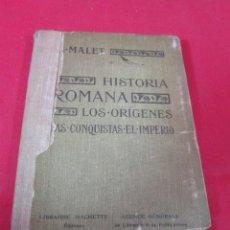 Libros antiguos: HISTORIA ROMANA. A. MALET. EDITORIAL HACHETTE. 1922. . Lote 50190151