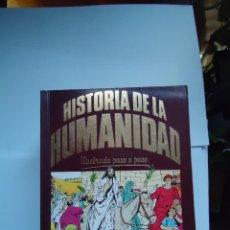 Libri antichi: LIBRO. LOTE DE 13 LIBROS HISTORIA DE LA HUMANIDAD, ILUSTRADA PASO A PASO,. Lote 50207956