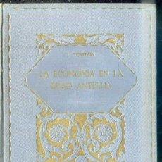 Libri antichi: TOUTAIN : LA ECONOMÍA EN LA EDAD ANTIGUA (LA EVOLUCIÓN DE LA HUMANIDAD, 1929). Lote 50261254