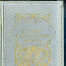 Libros antiguos: FEBVRE : LA TIERRA Y LA EVOLUCIÓN HUMANA (LA EVOLUCIÓN DE LA HUMANIDAD, 1925). Lote 50261290