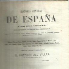 Libros antiguos: HISTORIA GENERAL DE ESPAÑA. ANTONIO DEL VILLAR. IMPRENTA LUIS TASSO. BARCELONA. 1862.TOMO II. Lote 50418965