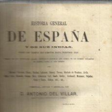 Alte Bücher - HISTORIA GENERAL DE ESPAÑA. ANTONIO DEL VILLAR. IMPRENTA LUIS TASSO. BARCELONA. 1862.TOMO IV - 50419009
