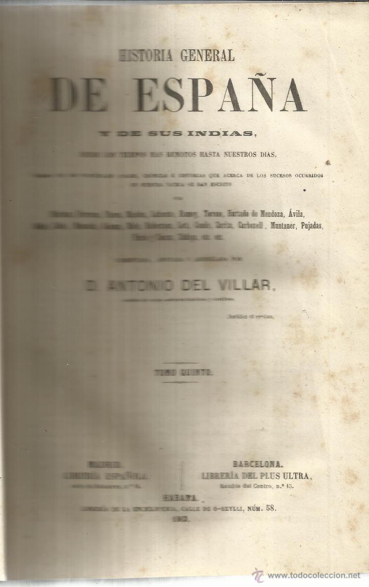 HISTORIA GENERAL DE ESPAÑA. ANTONIO DEL VILLAR. IMPRENTA LUIS TASSO. BARCELONA. 1864.TOMO V (Libros antiguos (hasta 1936), raros y curiosos - Historia Antigua)