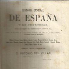 Libros antiguos: HISTORIA GENERAL DE ESPAÑA. ANTONIO DEL VILLAR. IMPRENTA LUIS TASSO. BARCELONA. 1864.TOMO V. Lote 50419066