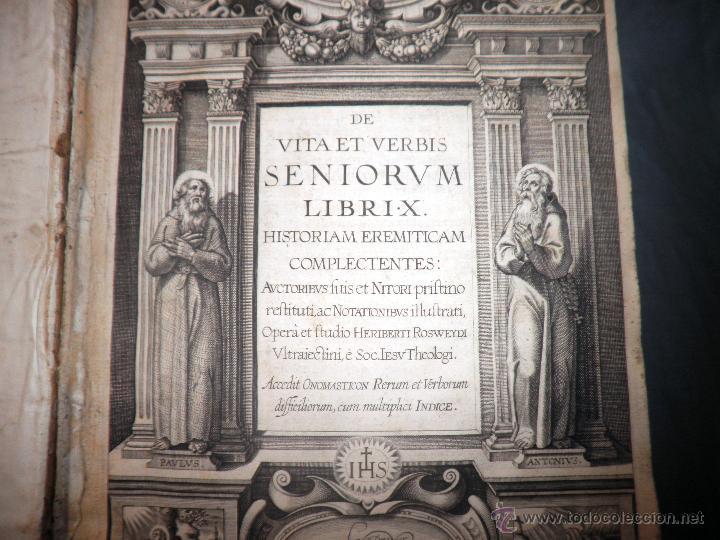 Libros antiguos: VITAE PATRUM - AÑO 1617 - VIDAS DE LOS PATRIARCAS - IN FOLIO - MUY RARO. - Foto 6 - 50631243