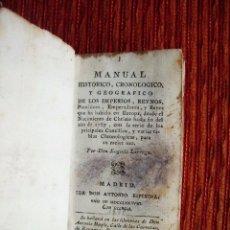 Libros antiguos: 1788-MANUAL HISTORICO, CRONOLOGICO Y GEOGRAFICO DE REINOS Y REYES DE EUROPA.EUGENIO LARRUGA.ORIGINAL. Lote 65765455