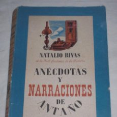 Libros antiguos: ANECDOTAS Y NARRACIONES DE ANTAÑO. Lote 51221864