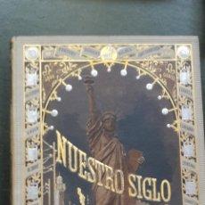 Libros antiguos: 1883 - NUESTRO SIGLO - OTTO VON LEIXNER - MONTANER Y SIMÓN - . Lote 51525685
