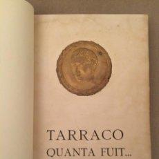 Libros antiguos: TARRACO QUANTA FUIT. Lote 51550961