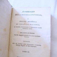 Libros antiguos: COMPENDIO DE LA HISTORIA UNIVERSAL 1803 - TOMO XI - MR. ANQUETIL - IMPRENTA REAL. Lote 51793702