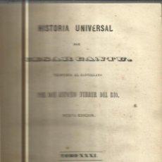 Libros antiguos: HISTORIA UNIVERSAL. CESAR CANTU. MELLADO EDITOR. MADRID. 1849. TOMO XXXI. Lote 52028013