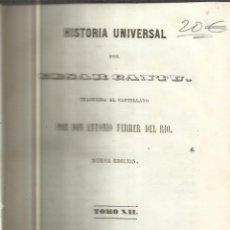 Libros antiguos: HISTORIA UNIVERSAL. CESAR CANTU. MELLADO EDITOR. MADRID. 1848. TOMO XII. Lote 52028076