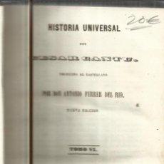 Libros antiguos: HISTORIA UNIVERSAL. CESAR CANTU. MELLADO EDITOR. MADRID. 1847. TOMO VI. Lote 52028195