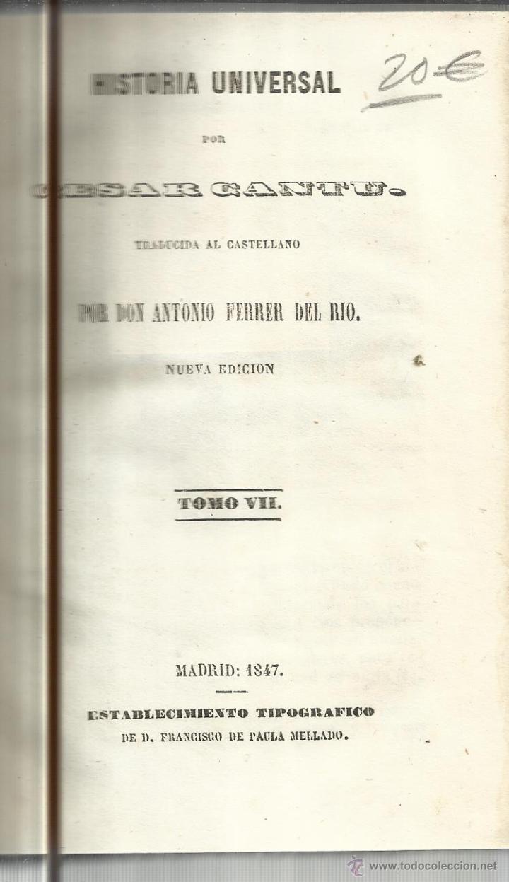 HISTORIA UNIVERSAL. CESAR CANTU. MELLADO EDITOR. MADRID. 1847. TOMO VII (Libros antiguos (hasta 1936), raros y curiosos - Historia Antigua)