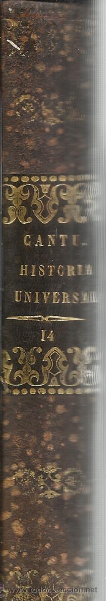 Libros antiguos: HISTORIA UNIVERSAL. CESAR CANTU. MELLADO EDITOR. MADRID. 1848. TOMO XIV - Foto 3 - 52028421
