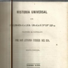Libros antiguos: HISTORIA UNIVERSAL. CESAR CANTU. MELLADO EDITOR. MADRID. 1848. TOMO XIII. Lote 52028692