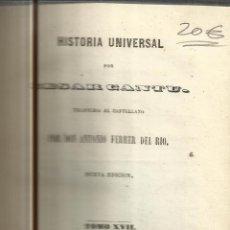 Libros antiguos: HISTORIA UNIVERSAL. CESAR CANTU. MELLADO EDITOR. MADRID. 1848. TOMO XVII. Lote 52028726
