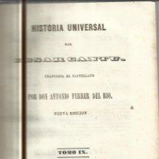 Libros antiguos: HISTORIA UNIVERSAL. CESAR CANTU. MELLADO EDITOR. MADRID. 1847. TOMO IX. Lote 52028789