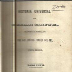 Libros antiguos: HISTORIA UNIVERSAL. CESAR CANTU. MELLADO EDITOR. MADRID. 1849. TOMO XXVII. Lote 52028857