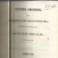 Libros antiguos: HISTORIA UNIVERSAL. CESAR CANTU. MELLADO EDITOR. MADRID. 1847. TOMO VIII. Lote 52028893