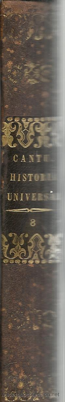 Libros antiguos: HISTORIA UNIVERSAL. CESAR CANTU. MELLADO EDITOR. MADRID. 1847. TOMO VIII - Foto 3 - 52028893