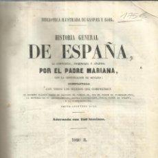 Libros antiguos: HISTORIA GENERAL DE ESPAÑA. PADRE MARIANA. TOMO II. 250 LÁMINAS.IMP. DE GASPAR Y ROIG. MADRID. 1852. Lote 52426577