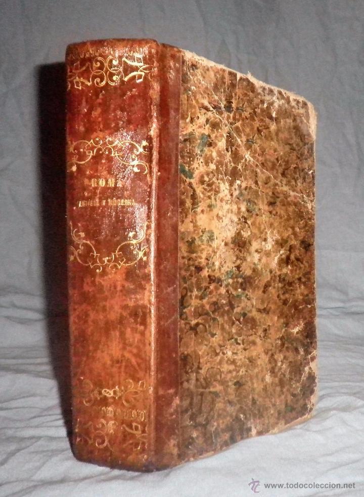 ROMA ANTIGUA Y MODERNA - AÑO 1857 -M.LAFON - BELLOS GRABADOS GRAN FORMATO. (Libros antiguos (hasta 1936), raros y curiosos - Historia Antigua)