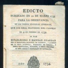 Libros antiguos: NUMULITE L0236 EDICTO PUBLICADO EN 22 DE MARZO 1734 ARANCELES GENERALES PRINCIPADO CATALUÑA NOTARIO. Lote 52655646