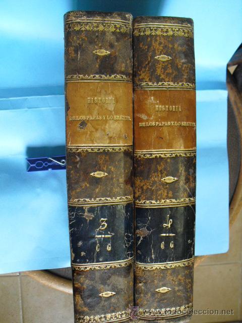 HISTORIA DE LOS PAPAS Y LOS REYES, 2 TOMOS EL 3, 1870, Y EL 4, 1871,CON ILUSTRACIONES, (Libros antiguos (hasta 1936), raros y curiosos - Historia Antigua)