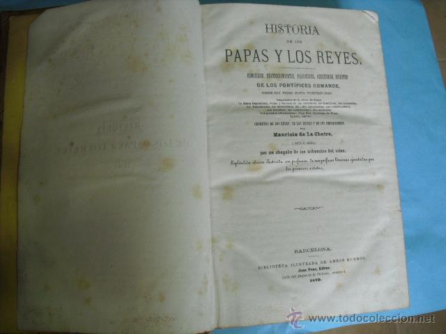 Libros antiguos: Historia de los papas y los reyes, 2 tomos el 3, 1870, y el 4, 1871,con ilustraciones, - Foto 6 - 52724402