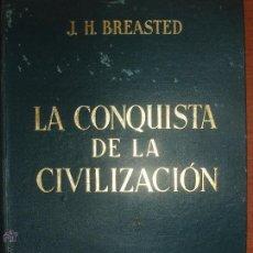 Libros antiguos: LA CONQUISTA DE LA CIVILIZACIÓN. EDITADO POR EL DUQUE DE ALBA. AÑO 1934. Lote 52749417