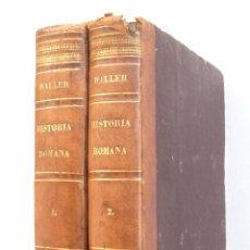 Libros antiguos: RARO - 1735 - JUAN DE HALLER - COMPENDIO DE LA HISTORIA ROMANA - ROMA - 2 TOMOS - HISTORIA ANTIGUA. Lote 52816423