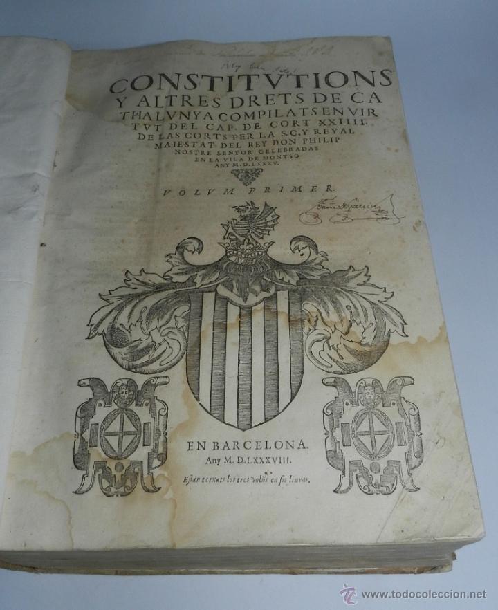 Libros antiguos: CONSTITUCION DE CATALUÑA 1588, CONSTITVTIONS I ALTRES DRETS DE CATHALUNYA COMPILATS EN VIRTUT DEL CA - Foto 2 - 52953789