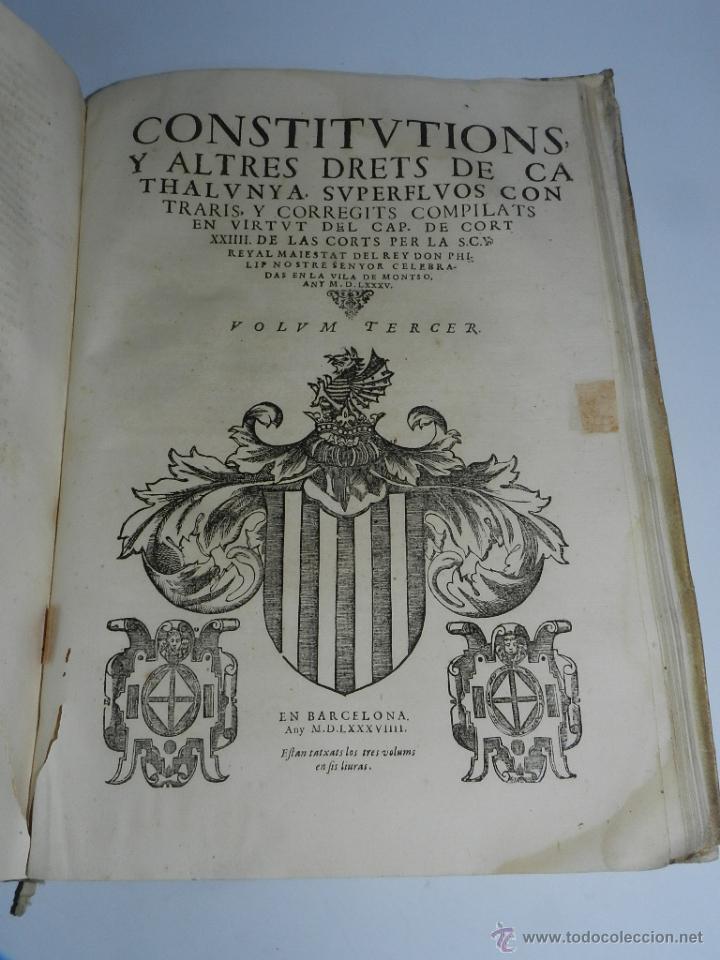 Libros antiguos: CONSTITUCION DE CATALUÑA 1588, CONSTITVTIONS I ALTRES DRETS DE CATHALUNYA COMPILATS EN VIRTUT DEL CA - Foto 8 - 52953789