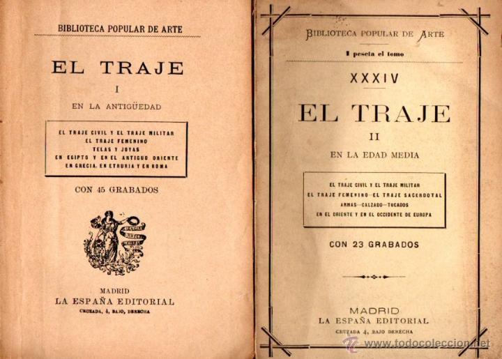EL TRAJE EN LA ANTIGÜEDAD Y EN LA EDAD MEDIA (DOS VOLÚMENES) (Libros antiguos (hasta 1936), raros y curiosos - Historia Antigua)