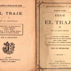 Libros antiguos: EL TRAJE EN LA ANTIGÜEDAD Y EN LA EDAD MEDIA (DOS VOLÚMENES). Lote 52954035