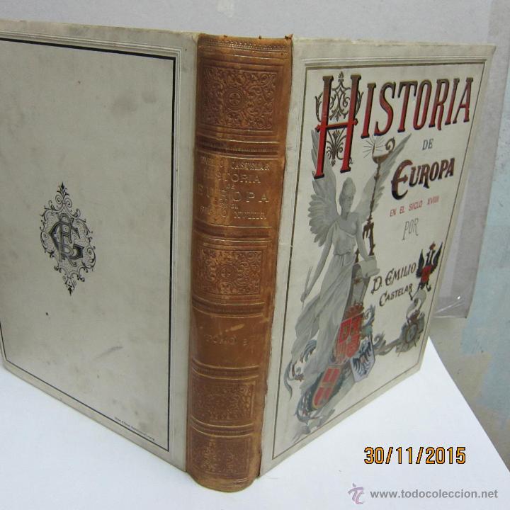 Libros antiguos: CASTELAR. EMILIO, HISTORIA DE EUROPA EN EL SIGLO XVIII, TOMO II, - Foto 2 - 53118353