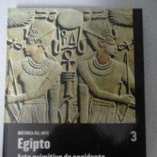 Libros antiguos: HISTORIA DEL ARTE - EGIPTO - ARTE PRIMITIVIO DE OCCIDENTE . Lote 53279498