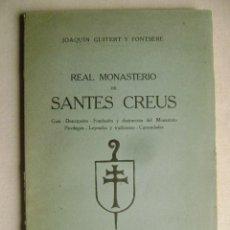 Libros antiguos: REAL MONASTERIO DE SANTES CREUS.-689. Lote 53352669