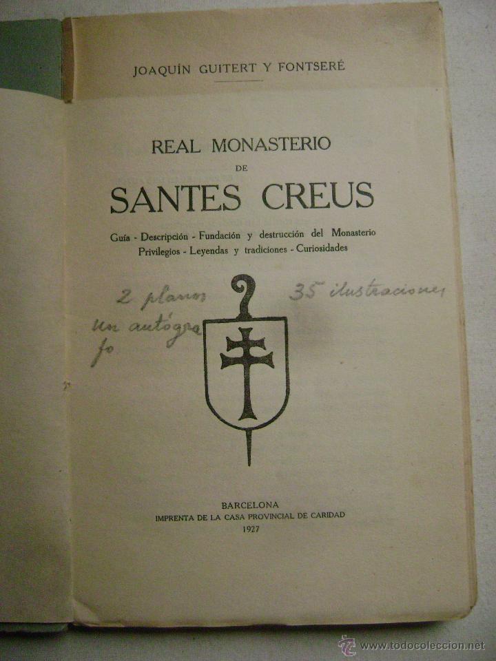 Libros antiguos: REAL MONASTERIO DE SANTES CREUS.-689 - Foto 3 - 53352669