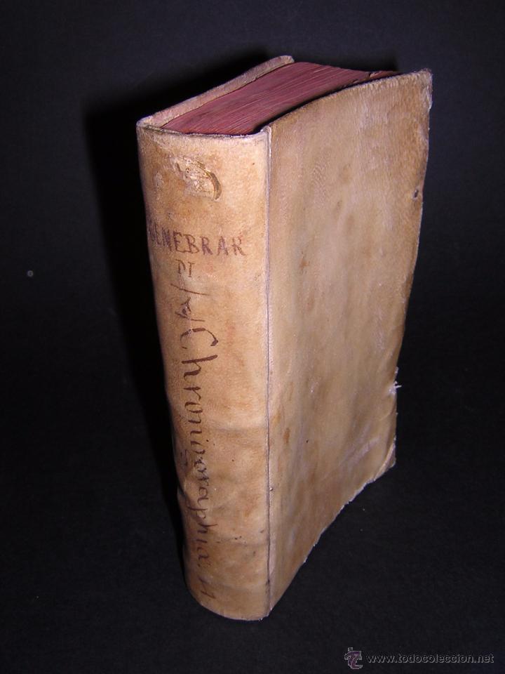 1581 - GILBERTI GENEBRARDI - CHRONOGRAPHIAE LIBRI QUATUOR (Libros antiguos (hasta 1936), raros y curiosos - Historia Antigua)