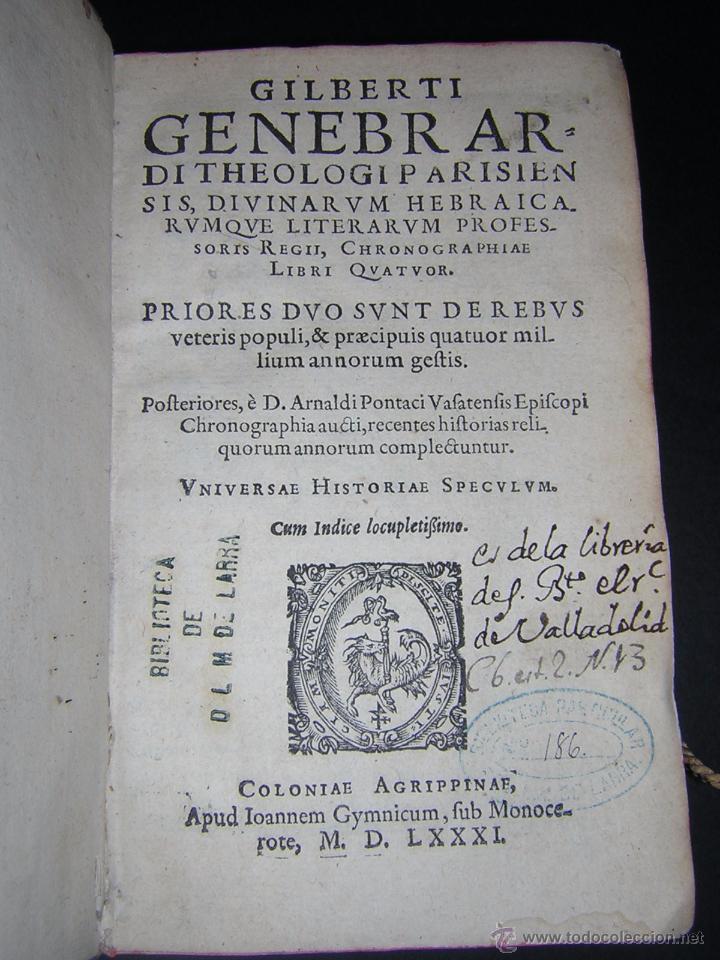 Libros antiguos: 1581 - GILBERTI GENEBRARDI - CHRONOGRAPHIAE LIBRI QUATUOR - Foto 3 - 53622094