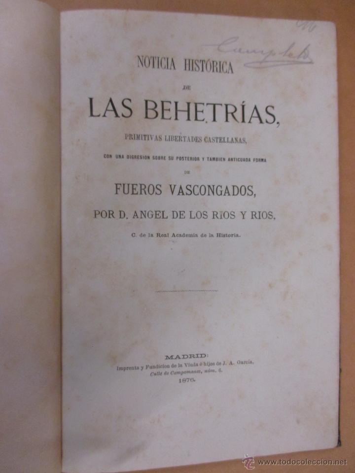 NOTICIA HISTÓRICA DE LAS BEHETRÍAS, PRIMITIVAS LIBERTADES CASTELLANAS- RÍOS Y RÍOS ANGEL DE LOS 1876 (Libros antiguos (hasta 1936), raros y curiosos - Historia Antigua)